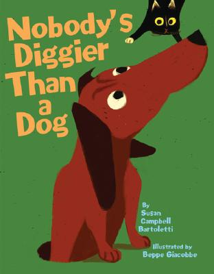 Nobody's Diggier Than a Dog Cover