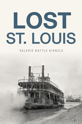 Lost St. Louis Cover Image