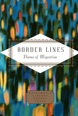 Border Lines: Poems of Migration (Everyman's Library Pocket Poets Series) Cover Image