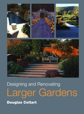 Designing and Renovating Larger Gardens Cover