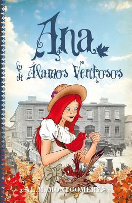 Ana, La de Alamos Ventosos Cover Image
