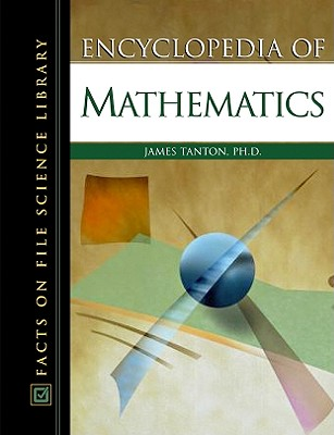 Encyclopedia of Mathematics (Facts on File Science Dictionary) Cover Image