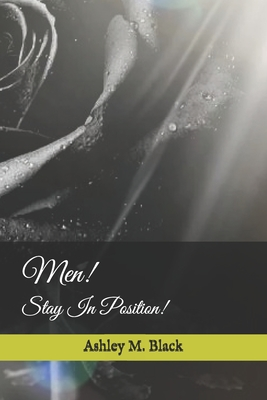 Men!: Stay In Position! Cover Image