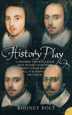 History Play: The Lives and After-Life of Christopher Marlowe Cover Image