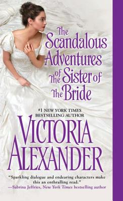 The Scandalous Adventures of the Sister of the Bride Cover