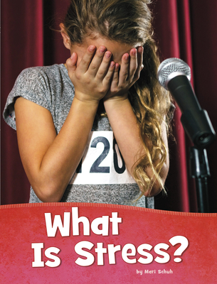 What Is Stress? Cover Image