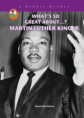 Cover for Martin Luther King Jr. (What's So Great About?)