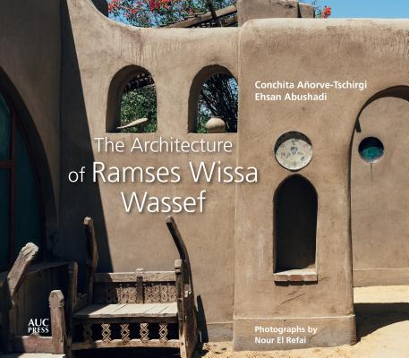 The Architecture of Ramses Wissa Wassef Cover Image