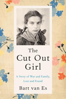The Cut Out Girl: A Story of War and Family, Lost and Found Cover Image