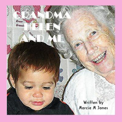 Grandma Helen and Me Cover Image