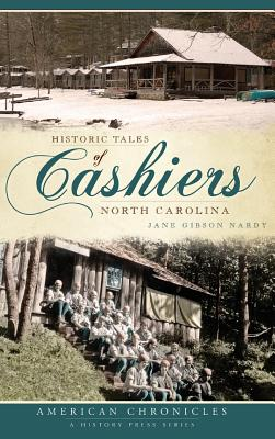Historic Tales of Cashiers, North Carolina Cover Image