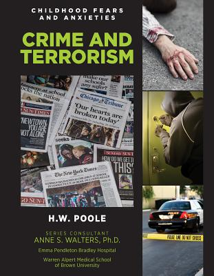 Crime and Terrorism (Childhood Fears and Anxieties #11) Cover Image