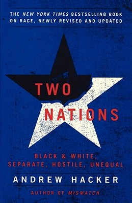 Two Nations: Black and White, Separate, Hostile, Unequal Cover Image