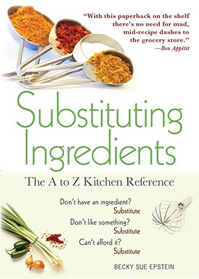 Substituting Ingredients: The A to Z Kitchen Reference Cover Image