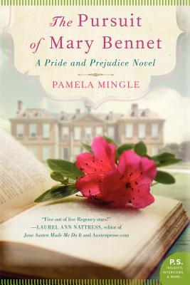The Pursuit of Mary Bennet: A Pride and Prejudice Novel Cover Image