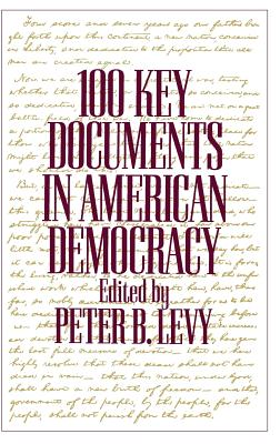 Cover for 100 Key Documents in American Democracy
