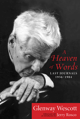 A Heaven of Words: Last Journals, 1956–1984 Cover Image