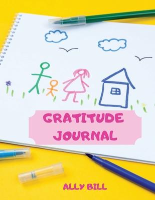 Gratitude Journal for Girls Cover Image