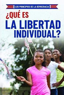 ¿qué Es La Libertad Individual? (What Is Individual Freedom?) Cover Image