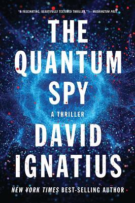 The Quantum Spy: A Thriller Cover Image