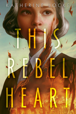 Cover for This Rebel Heart