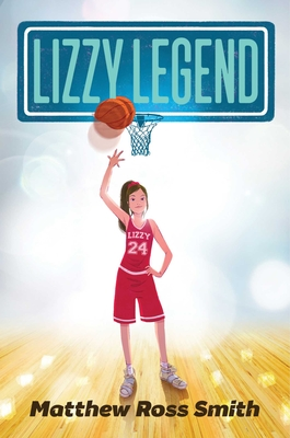 Lizzy Legend by Matthew Ross Smith