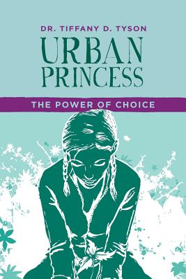 Urban Princess: The Power of Choice: Series 1 Cover Image