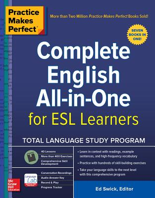 Practice Makes Perfect: Complete English All-In-One for ESL Learners Cover Image