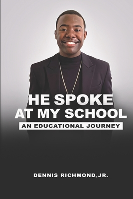 Cover for He Spoke at My School