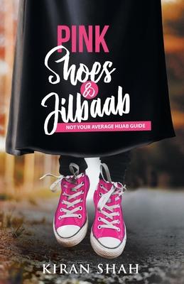 Pink Shoes and Jilbaab Cover Image