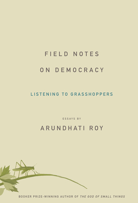 Field Notes on Democracy Cover