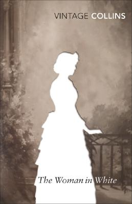 The Woman in White (Vintage Classics) Cover Image