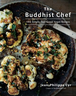 The Buddhist Chef: 100 Simple, Feel-Good Vegan Recipes Cover Image