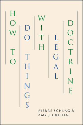 How to Do Things with Legal Doctrine Cover Image