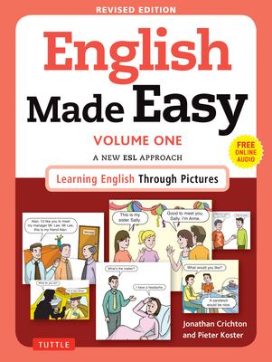 English Made Easy Volume One: A New ESL Approach: Learning English Through Pictures (Free Online Audio) Cover Image