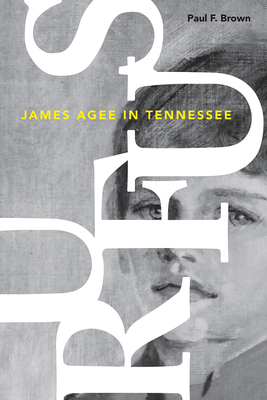 Rufus: James Agee in Tennessee Cover Image