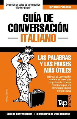 Guía de Conversación Español-Italiano y mini diccionario de 250 palabras Cover Image