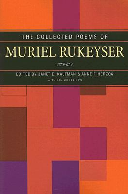 Collected Poems of Muriel Rukeyser Cover Image
