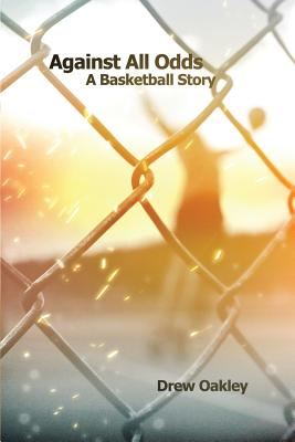 Against All Odds: A Basketball Story Cover Image