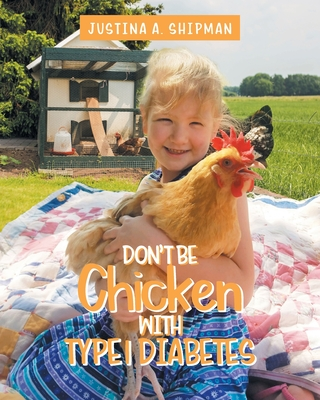 Don't Be Chicken With Type 1 Diabetes Cover Image