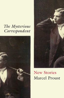 The Mysterious Correspondent: New Stories Cover Image