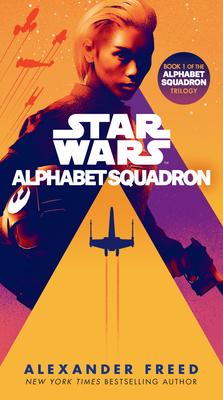 Alphabet Squadron (Star Wars) (Star Wars: Alphabet Squadron #1) Cover Image