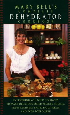 Mary Bell's Comp Dehydrator Cookbook Cover Image
