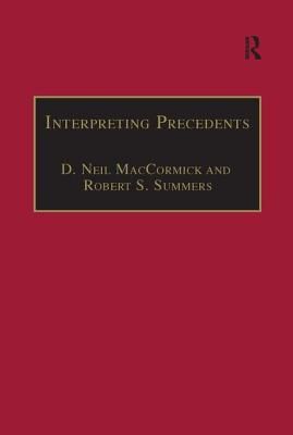 Interpreting Precedents: A Comparative Study (Applied Legal Philosophy) Cover Image