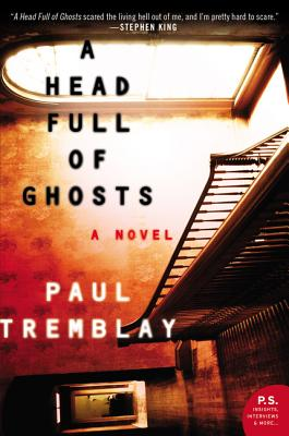 A Head Full of Ghosts: A Novel Cover Image