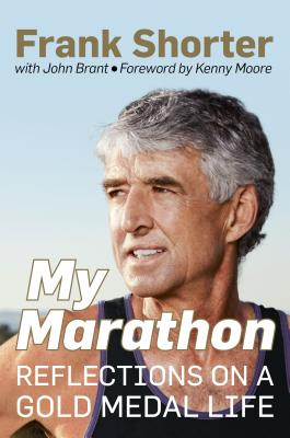 My Marathon: Reflections on a Gold Medal Life Cover Image