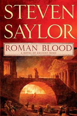 Roman Blood: A Novel of Ancient Rome (Novels of Ancient Rome #1) Cover Image