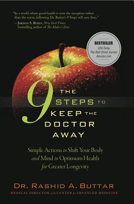 The 9 Steps to Keep the Doctor Away: Simple Actions to Shift Your Body and Mind to Optimum Health for Greater Longevity Cover Image