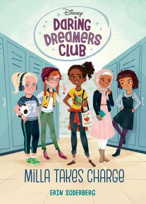 Daring Dreamers Club #1: Milla Takes Charge (Disney: Daring Dreamers Club) Cover Image