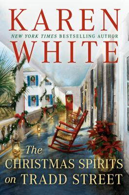 The Christmas Spirits on Tradd Street Karen White, Berkley, $26,